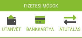 Fizetési módok: utánvét, bankkártya, átutalás