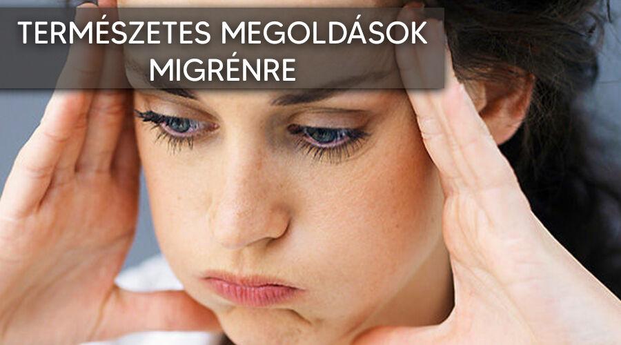Természetes módszerek migrénre.