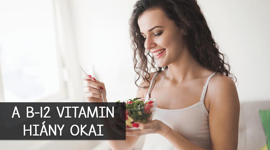 Ezek lehetnek a B12-vitamin hiány okai