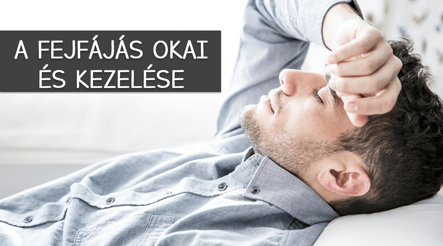 A fejfájás okai és kezelése