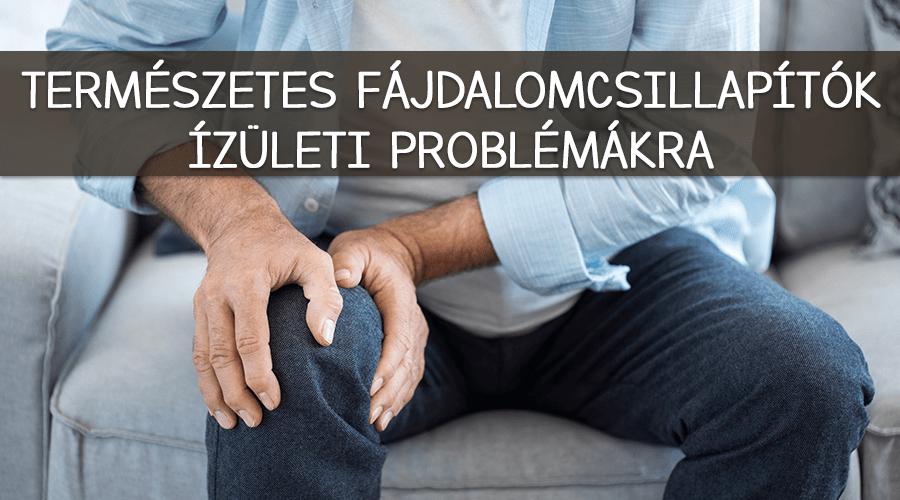 A legjobb természetes megoldások ízületi fájdalomra.