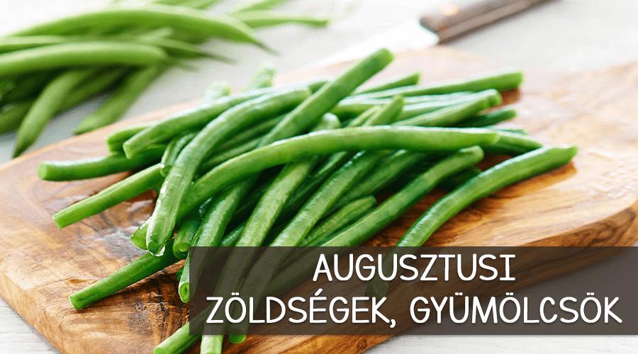 A legjobb zöldségek és gyümölcsök augusztusban