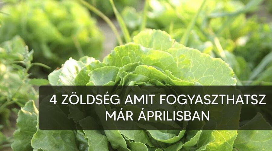 4 zöldség amelyet áprilisban fogyaszthatsz