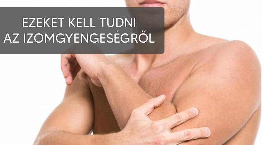Izomgyengeség izomfájdalom