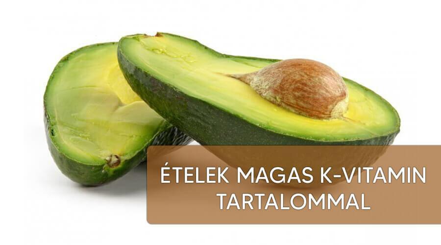 Magas K-vitamin tartalmú ételek.
