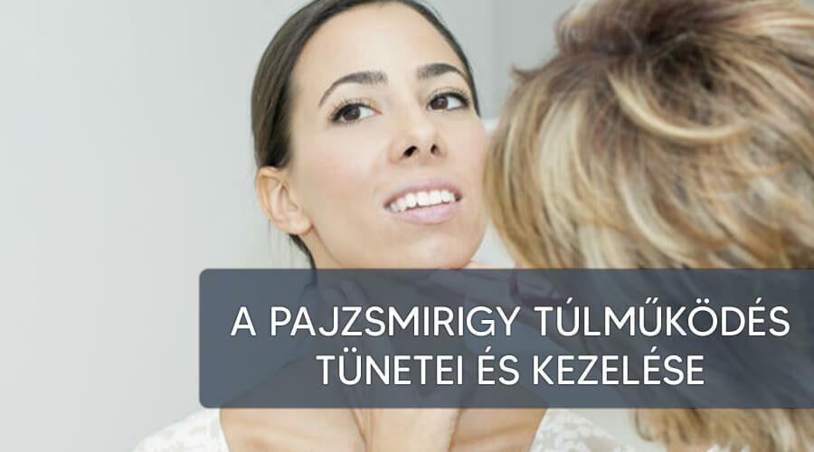 A pajzsmirigy-túlműködés tünetei és kezelése.
